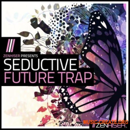 Zenhiser Seductive Future Trap (WAV) - сэмпл Trap