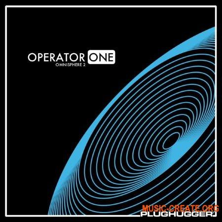 Plughugger - Operator One (Omnisphere 2)