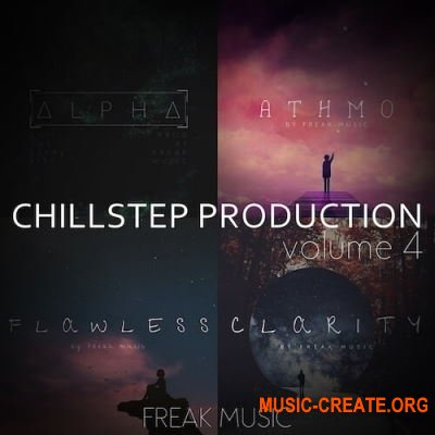 Freak Music Chillstep Production 4 (WAV MIDI SPIRE) - сэмпл Chillstep, Chillout, Cloud Trap, Ambient