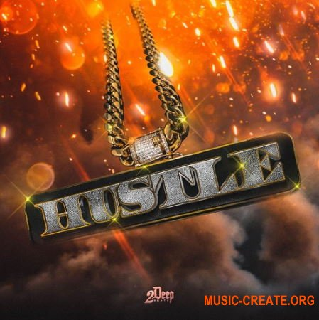 2DEEP Hustle (WAV) - сэмплы Trap