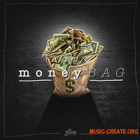 2DEEP Money Bag (WAV) - сэмплы Trap