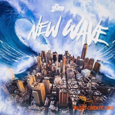 2DEEP New Wave (WAV MIDI) - сэмплы Trap, Hip Hop