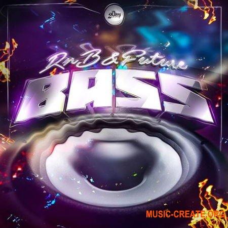 2DEEP RnB and Future Bass (WAV MIDI) - сэмплы Future Bass, RnB