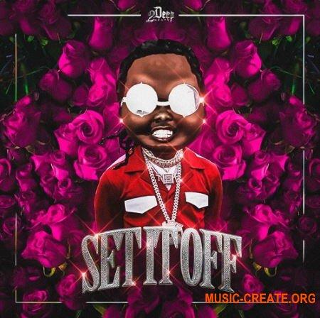 2DEEP Set It Off (WAV MIDI) - сэмплы Hip Hop, Rap