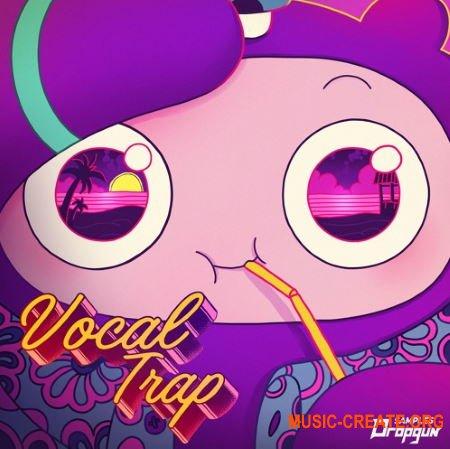 Dropgun Samples Vocal Trap (WAV FXP) - вокальные сэмплы