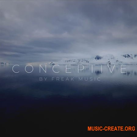 Freak Music Conceptive (WAV MiDi) - сэмплы Chillstep, Chillout
