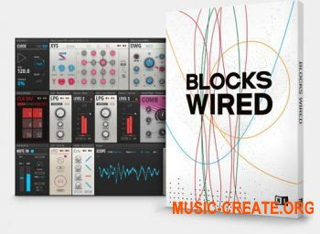 Native Instruments Reaktor Blocks Wired v1.0.2.1 HYBRID (Team R2R) - модульный синтезатор