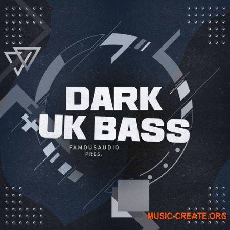 Famous Audio Dark UK Bass (WAV) - сэмплы UK Bass, Grime, Garage, Trap, Hip hop, Dancehall, Dub
