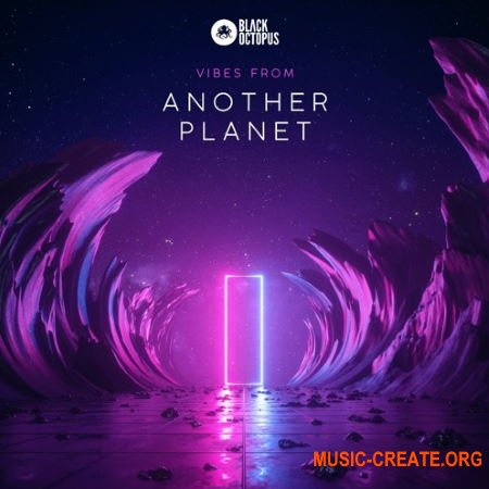 Black Octopus Sound Vibes From Another Planet by Kyng Media (WAV MIDI) - сэмплы Chilled Out, Trap
