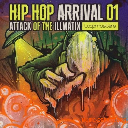 Loopmasters Hip Hop Arrivals 01 Attack Of The Illmatix (MULTiFORMAT) - сэмплы Hip Hop