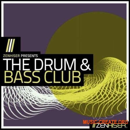 Zenhiser The Drum and Bass Club (WAV MIDI) - сэмплы Drum and Bass