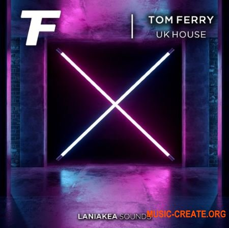 Laniakea Sounds - Tom Ferry - UK House (WAV) - сэмплы House