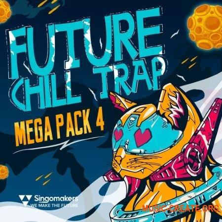 Singomakers Future Chill Trap Mega Pack Vol 4 (MULTiFORMAT) - сэмплы Trap