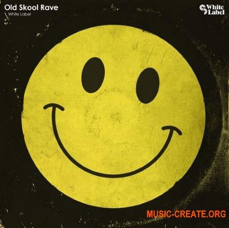 White Label Old Skool Rave (WAV MiDi) - сэмплы Old Skool Rave