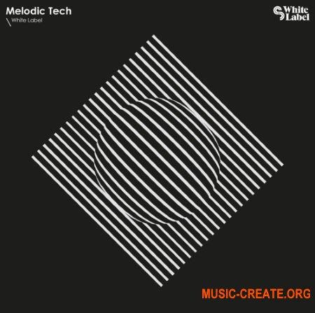 White Label Melodic Tech (WAV MiDi) - сэмплы Techno