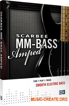 Scarbee MM-Bass Amped от Native Instruments - виртуальная бас гитара