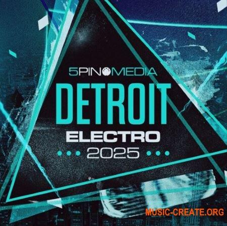 5Pin Media Detroit Electro 2025 (MULTIFORMAT) - сэмплы Detroit Electro