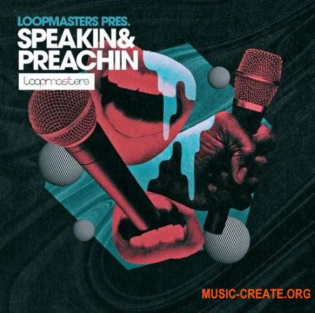Loopmasters Speakin & Preachin (MULTIFORMAT) - вокальные сэмплы