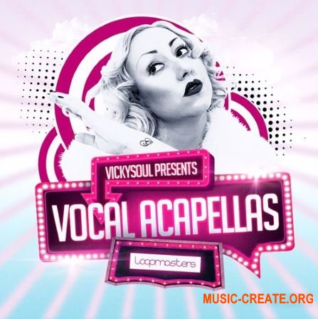 Loopmasters Vickysoul Vocal Acapellas (WAV) - вокальные сэмплы