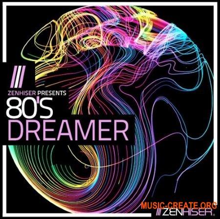 Zenhiser 80's Dreamer (WAV MIDI) - сэмплы Synthwave, Chillwave