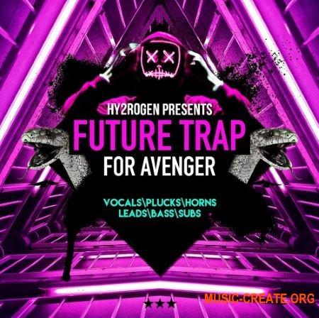 Hy2rogen Future Trap (Avenger presets)