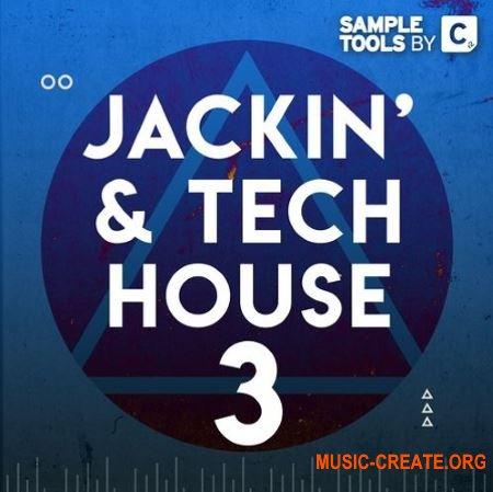 Sample Tools by Cr2 - Jackin' & Tech House 3 (WAV MIDi) - сэмплы Tech House