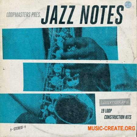Loopmasters Jazz Notes (WAV REX) - сэмплы Jazz