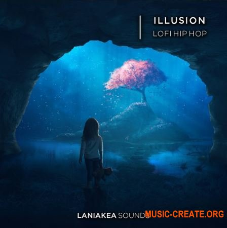 Laniakea Sounds Illusion Lofi Hip Hop (WAV) - сэмплы Lofi Hip Hop