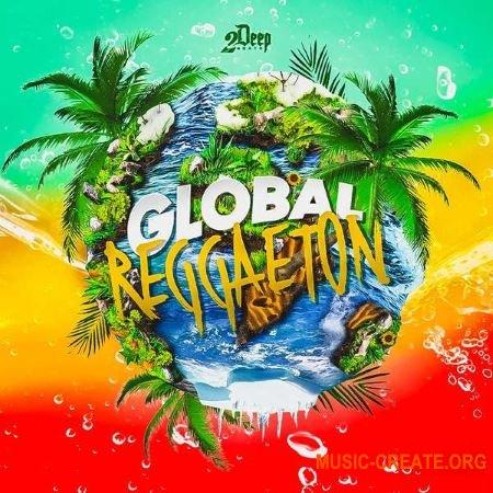 2Deep Global Reggaeton (WAV) - сэмплы Reggaeton