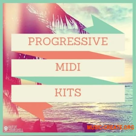 Out Of Your Shell Progressive Midi Kits (MiDi)