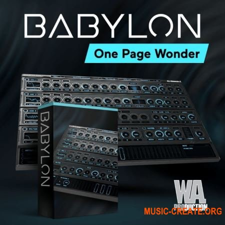 WA Production Babylon v1.0.1.b12 x64 x86 VST AU AAX WiN MAC FULL RETAiL - виртуальный синтезатор