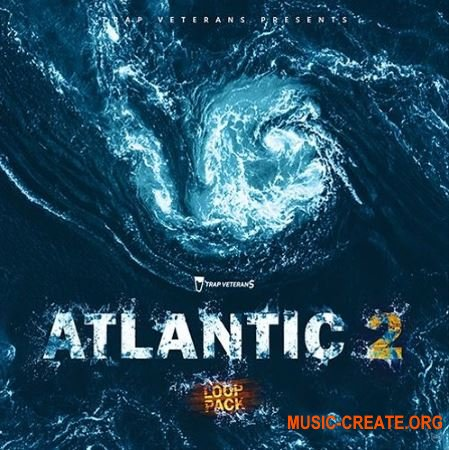 Trap Veterans Atlantic Loop Pack Vol.2 (WAV) - сэмплы Hip Hop, Trap