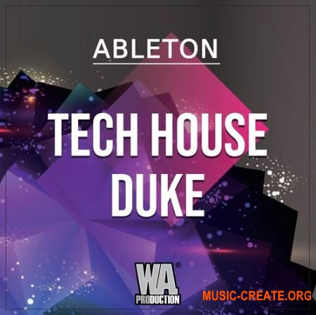 WA Production Tech House Duke (ABLETON LiVE TEMPLATE + WAV MiDi SYLENTH1 MASSiVE PRESETS)