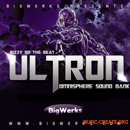 Big Werks Ultron (SPECTRASONICS OMNISPHERE 2)