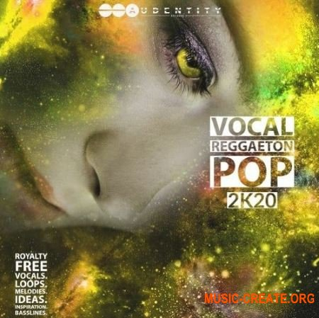 Audentity Records Vocal Reggaeton Pop 2K20 (WAV) - вокальные сэмплы