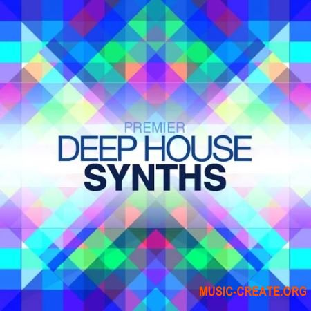 Premier Sound Bank Deep House Synths (WAV) - сэмплы Deep House