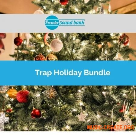 Premier Sound Bank Premier Trap Holiday Bundle (WAV) - сэмплы Trap