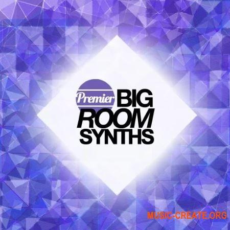 Premier Sound Bank Premier Big Room Synths (WAV MiDi) - сэмплы Big Room, EDM