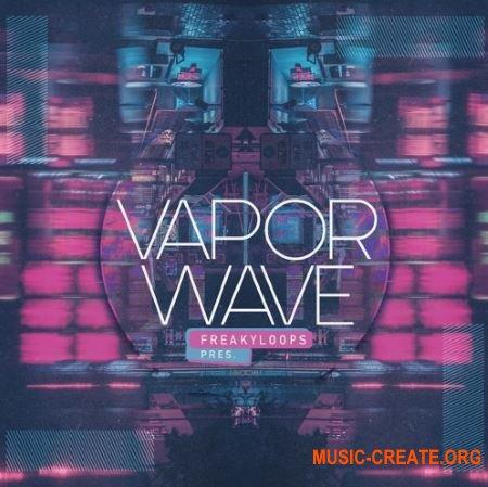 Freaky Loops Vaporwave (WAV) - сэмплы Vaporwave, Synthwave