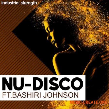 Industrial Strength Nu-Disco Ft. Bashiri Johnson (WAV) - сэмплы Nu-Disco