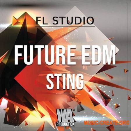 W.A.Production Future EDM Sting (WAV MIDI FXP FLP) - сэмплы EDM