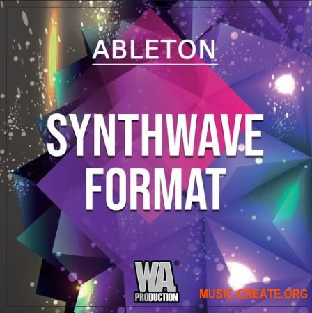 W.A.Production Synthwave Format (WAV MIDI FXP ALP) - сэмплы Synthwave
