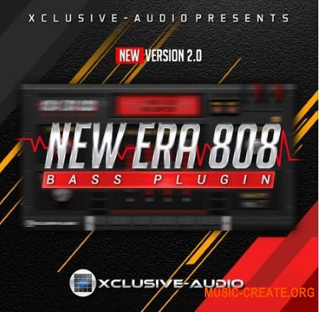 Xclusive Audio New Era 808 Bass Plugin v2.0 VSTi (SYNTHiC4TE) - модуль 808 басов