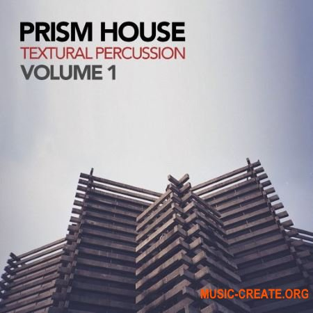 Prism House Textural Percussion Vol. 1 (WAV) - сэмплы перкуссии