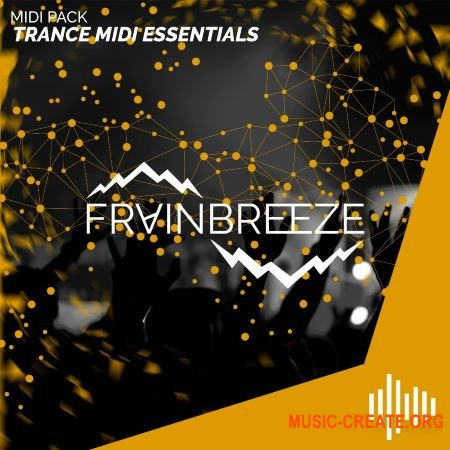Frainbreeze Sound Trance Midi Essentials Vol 1-2 (MiDi SYLENTH1 SPiRE)