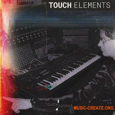 Touch Loops Touch Elements Lo-Fi Bliss (WAV) - сэмплы синтезаторов