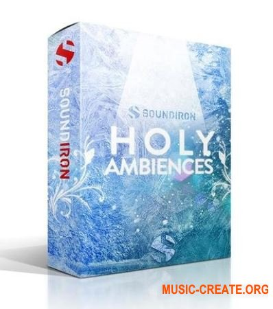 Soundiron Holy Ambiences v3.0 (KONTAKT) - эмбиент-синтезатор