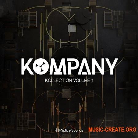 Splice Kompany Kollection Vol 1 (WAV FXP) - сэмплы Dubstep