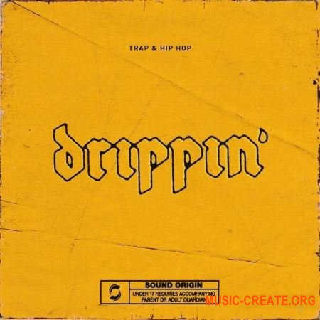 Origin Sound Drippin: Trap and Hip Hop (WAV) - сэмплы Trap, Hip Hop
