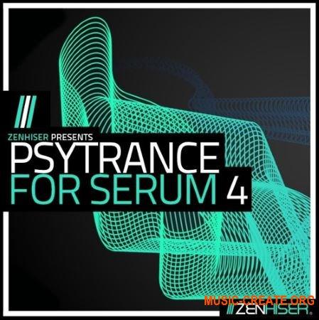 Zenhiser Psytrance For Serum 4 (WAV MIDI FXP) - сэмплы Psytrance